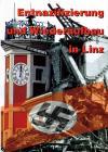 Publikation des Stadtarchivs zur Aufarbeitung der NS-Zeit (Archiv der Stadt Linz)